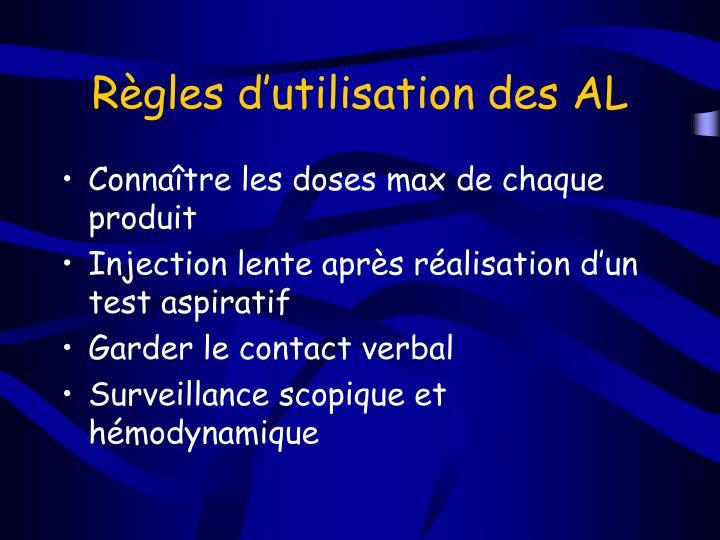 Règles d'utilisation des AL