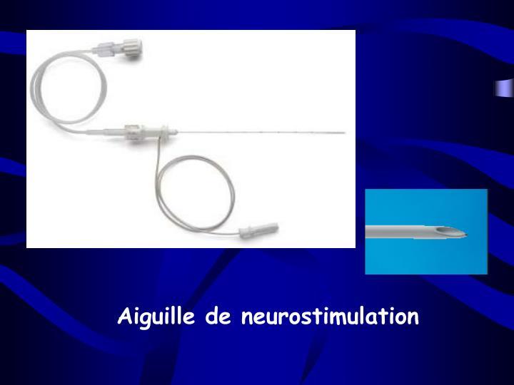 Aiguille de neurostimulation