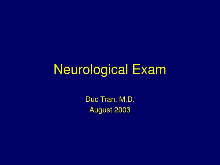 neurological exam n.