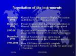 negotiation of the instruments