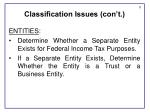 classification issues con t