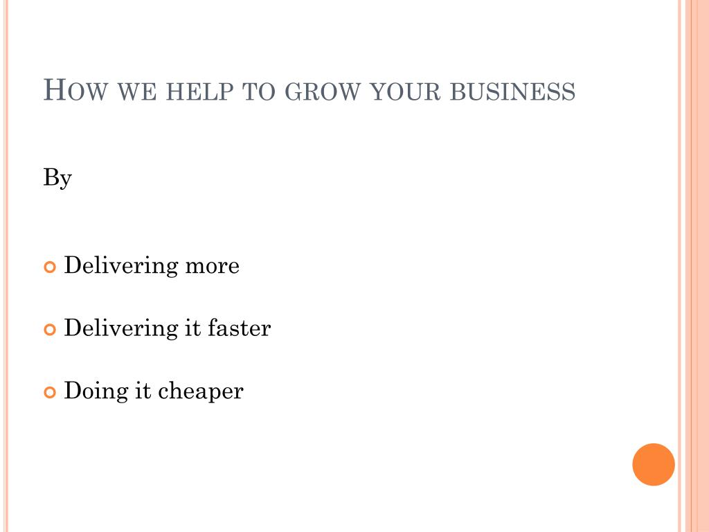 How we help to grow your business