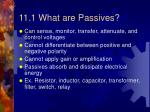 11 1 what are passives
