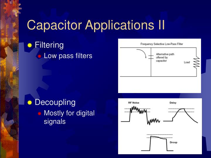 Capacitor Applications II