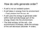 how do cells generate order