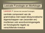 lexicale fonologie en morfologie1