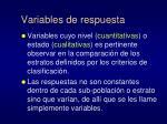 variables de respuesta