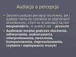 audiacja a percepcja
