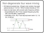 non degenerate four wave mixing