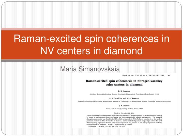 raman excited spin coherences in nv centers in diamond n.