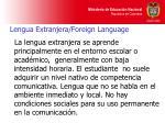 lengua extranjera foreign language