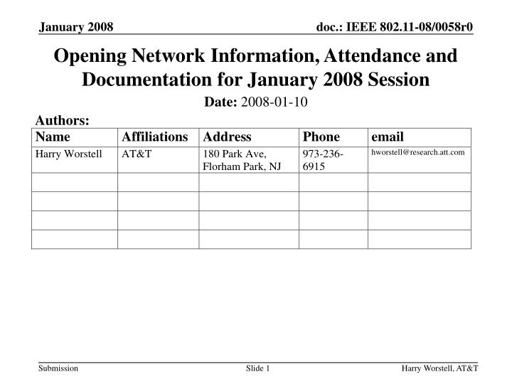 opening network information attendance and documentation for january 2008 session n.