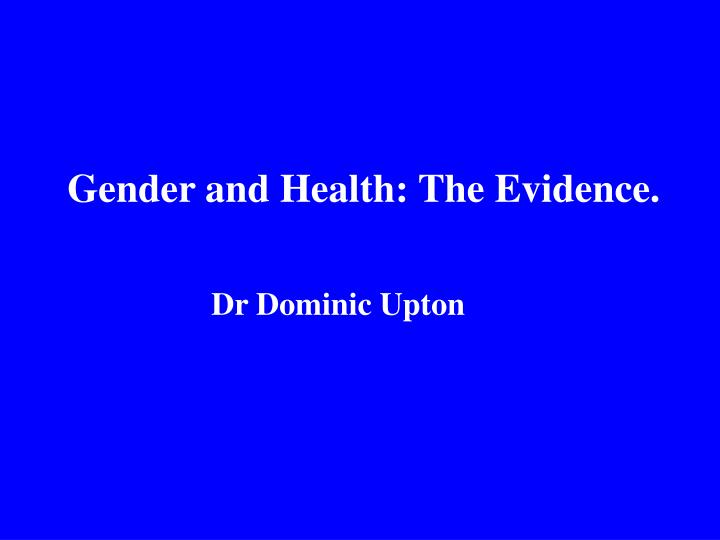 gender and health the evidence n.