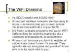 the wifi dilemma