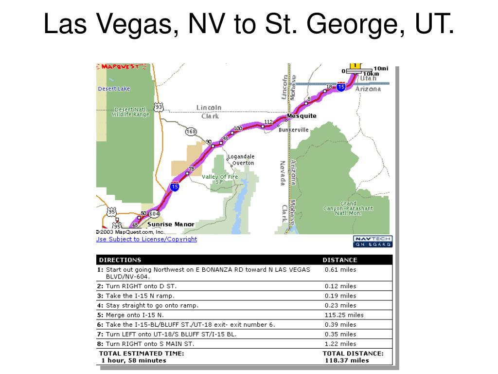Las Vegas, NV to St. George, UT.