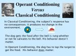 operant conditioning versus classical conditioning