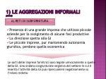1 le aggregazioni informali segue