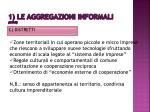 1 le aggregazioni informali segue2