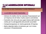 1 le aggregazioni informali segue3
