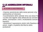 1 le aggregazioni informali segue4