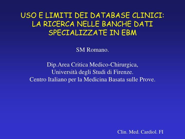 uso e limiti dei database clinici la ricerca nelle banche dati specializzate in ebm n.