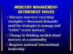 mercury management retirement issues