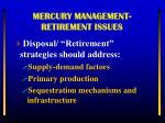 mercury management retirement issues1