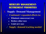 mercury management retirement priorities