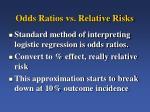 odds ratios vs relative risks
