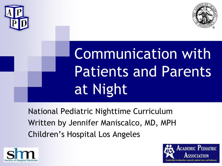 communication with patients and parents at night n.