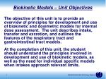 biokinetic models unit objectives