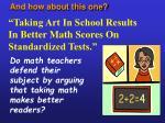 taking art in school results in better math scores on standardized tests