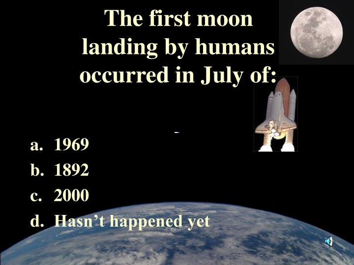 The first moon