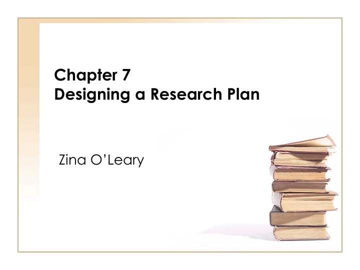 chapter 7 designing a research plan n.