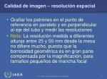 calidad de imagen resoluci n espacial1