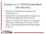 exempt code 33 fy08 exempt merit one time pay
