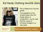 ed hardy clothing favorite stars