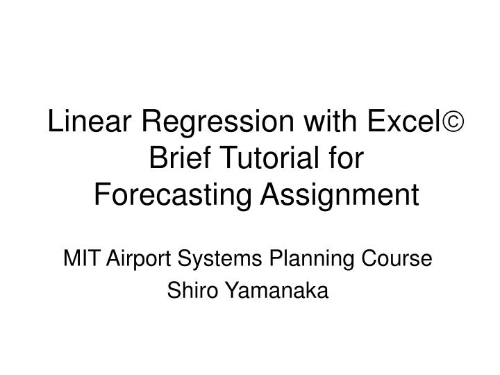 linear regression with excel brief tutorial for forecasting assignment n.