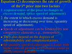 equation 2 decomposes the rate of growth of the i th price into two factors