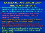external influences and the money supply