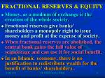 fractional reserves equity