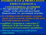 interest rate productivity expectations in a conventional economy