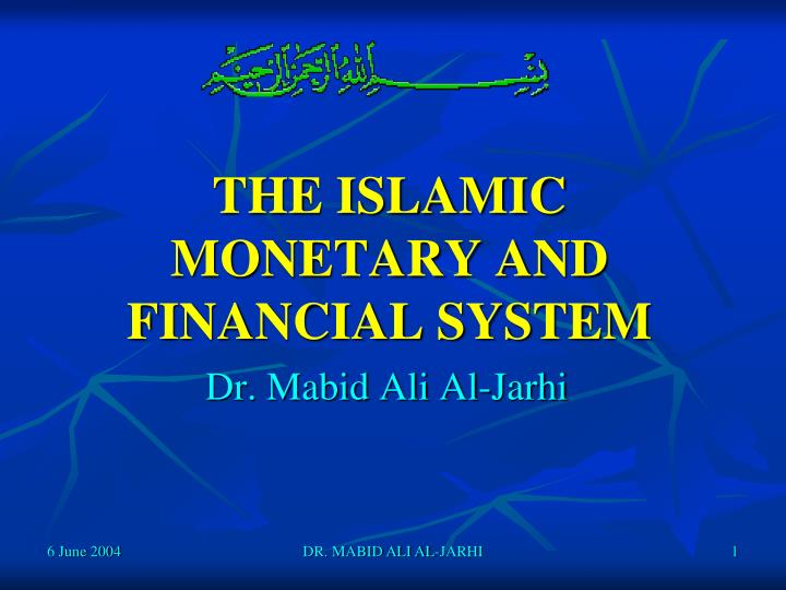 the islamic monetary and financial system n.