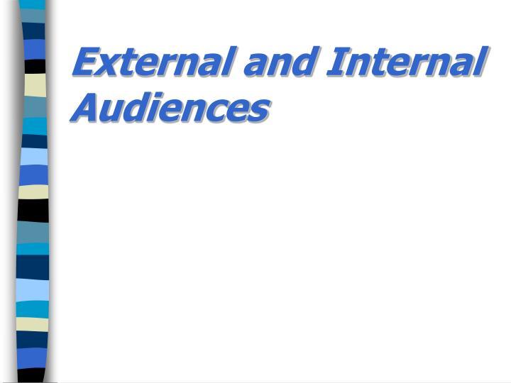 External and internal audiences