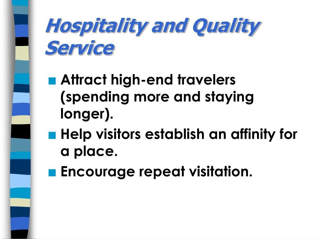 Hospitality and Quality Service