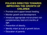 policies directed towards improving the growth of children
