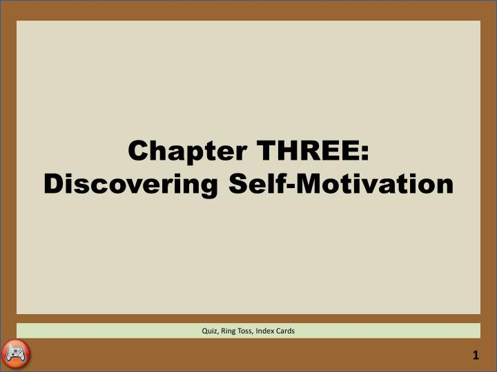chapter three discovering self motivation n.