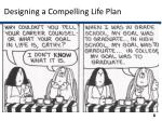 designing a compelling life plan