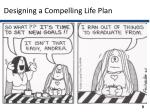 designing a compelling life plan1