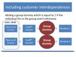 including customer interdependences